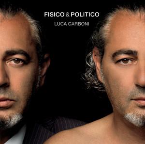 Fisico & politico by Luca Carboni, Fabri Fibra