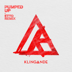 Pumped Up (Etto Remix)