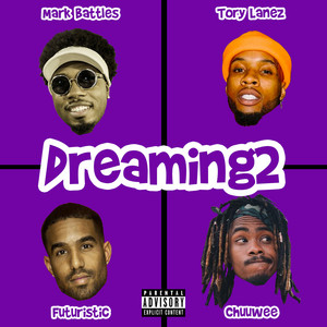 Dreaming2 (feat. Tory Lanez)