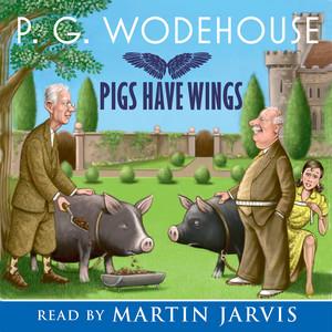 Pigs Have Wings (Abridged) Audiobook
