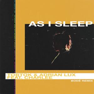 As I Sleep (BODÉ Remix)