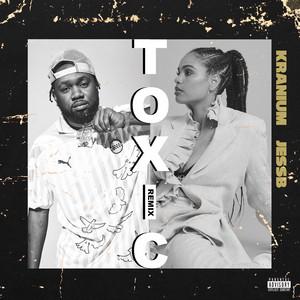 Toxic by Kranium