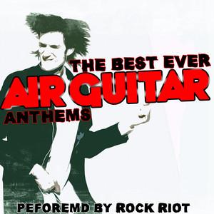 The Best Ever Air Guitar Anthems album