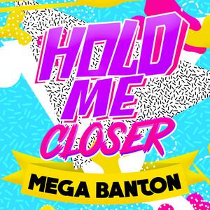 Hold Me Closer (Joli Rouge Sound Mix)