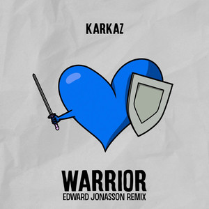 Warrior (Edward Jonasson Remix)
