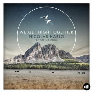 We Get High Together