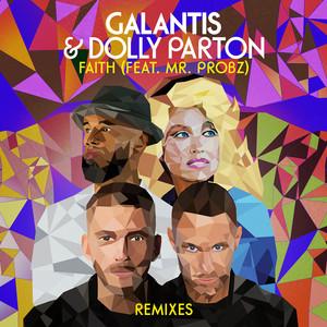 Faith (with Dolly Parton) [feat. Mr. Probz] [Remixes] album