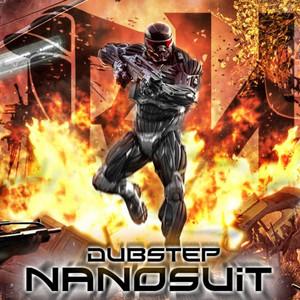 Dubstep Nanosuit