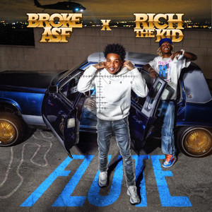 Flute (with Rich The Kid)
