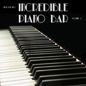 Incredible Piano Bar (Volume 4) album
