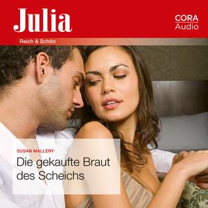 Die gekaufte Braut des Scheichs (Julia) Hörbuch kostenlos