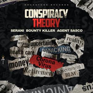 Conspiracy Theory (Remix)
