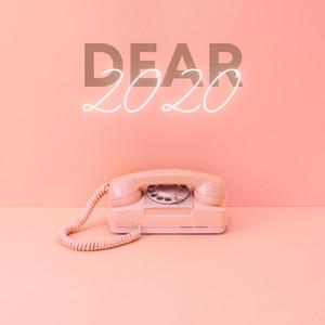 Dear 2020 (Acoustic)