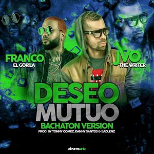 Deseo Mutuo (Bachaton Version)