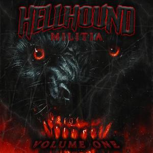 Hell Hound Militia, Vol. I