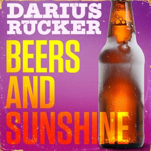 Beers And Sunshine - Darius Rucker