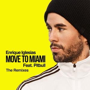 MOVE TO MIAMI (The Remixes) (feat. Pitbull)