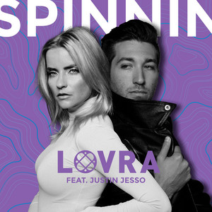 Spinnin' (feat. Justin Jesso)
