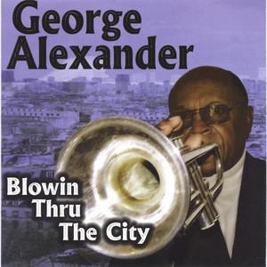 Blowin Thru The City album