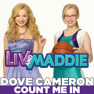 """Count Me In (From """"Liv & Maddie"""")"""