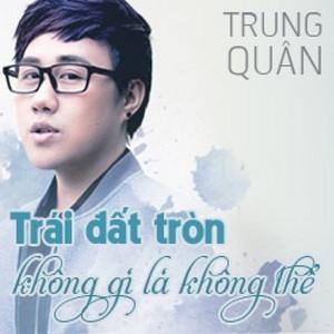 Chưa Bao Giờ by Trung Quân