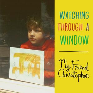 Watching Through a Window