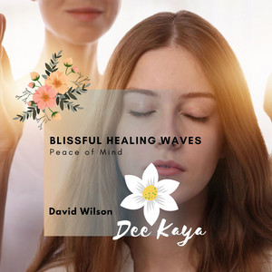 Blissful Healing Waves - Peace Of Mind album