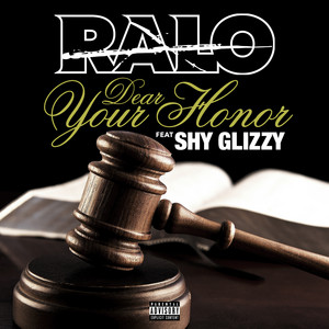 Dear Your Honor (feat. Shy Glizzy) - Single