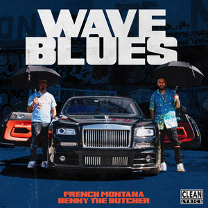 Wave Blues (feat. Benny the Butcher)