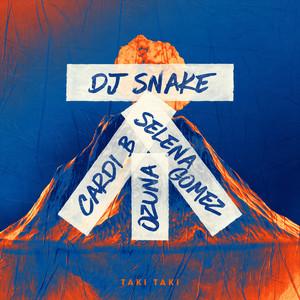 Taki Taki (with Selena Gomez, Ozuna, feat. Cardi B)