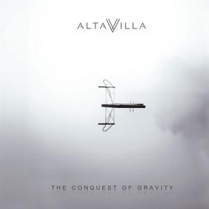 Altavilla - The Conquest Of Gravity