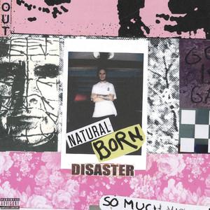 Natural Born Disaster