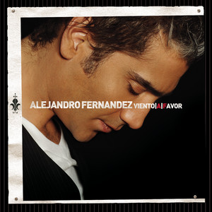 Viento A Favor - Alejandro Fernandez