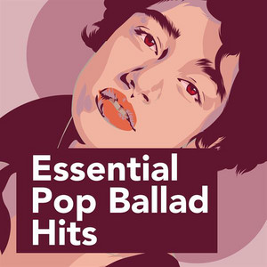 Essential Pop Ballad Hits