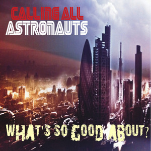 What's So Good About? - Echoboy Bounce Edit by Calling All Astronauts, Echoboy Bounce