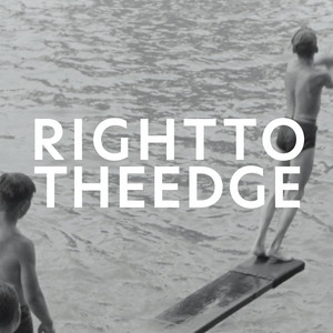 Right To The Edge