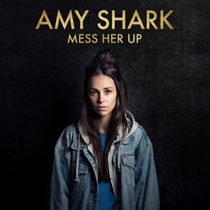 Mess Her Up - Single Edit cover art