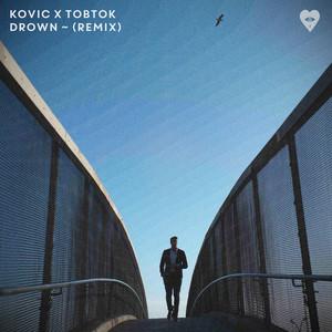 Drown (Tobtok Remix)