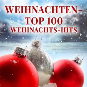 Weihnachten - Top 100 Weihnachts-Hits
