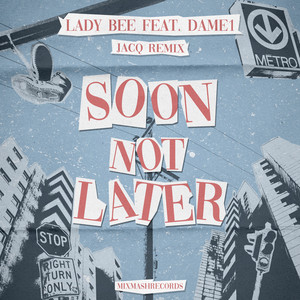 Soon Not Later - Jacq Remix cover art