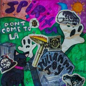 Don't Come to LA by Julianna Joy