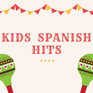 Kids Spanish Hits