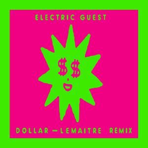 Dollar (Lemaitre Remix)