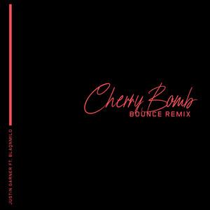 Cherry Bomb (Bounce Remix)