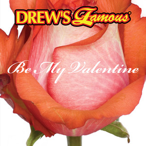 Drew's Famous Be My Valentine album