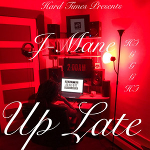 Up Late by J-Mane