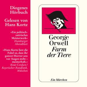 Farm der Tiere - Ein Märchen (Ungekürzt) Audiobook