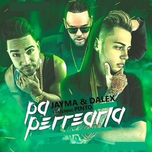 Pa Perrearla (feat. Pinto Picaso)
