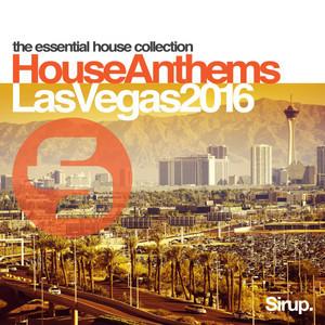 Sirup House Anthems Las Vegas 2016