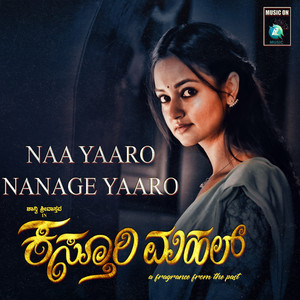 Naa Yaaro Nanage Yaaro (From
